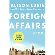 Foreign Affairs: A Novel