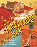 img - for The Library Gingerbread Man book / textbook / text book