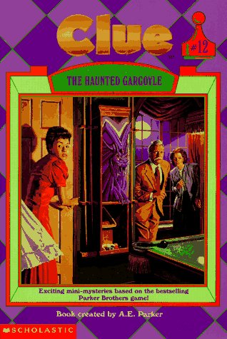 The Haunted Gargoyle (Clue, Book 12)