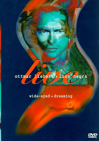 Ottmar Liebert and Luna Negra Live - Wide-Eyed + Dreaming by Sony