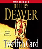 The Twelfth Card: A  Lincoln Rhyme Novel (Lincoln Rhyme Novels)
