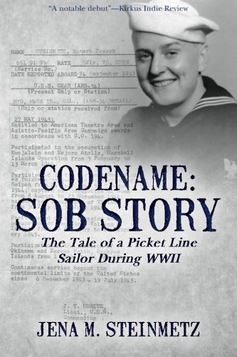 Codename: Sob Story: The Tale of a Picket Line Sailor During WWII