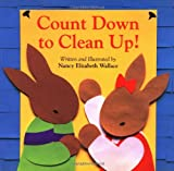 Count down to Clean Up, Nancy Elizabeth Wallace, 0618101306