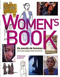 Women's Book : un monde de femmes : 25 ans de voyages et de rencontres par Véronique Durruty