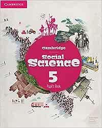 Cambridge Social Science Level 5 Pupil's Book Social