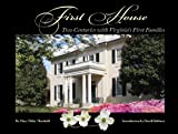First House, Mary Miley Theobald, 0884902102
