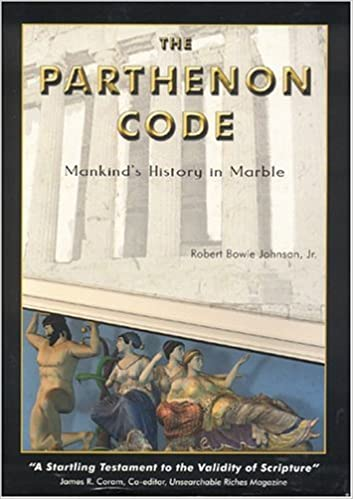 The parthenon code mankinds history in marble robert bowie the parthenon code mankinds history in marble robert bowie johnson jr 9780970543837 amazon books fandeluxe Image collections