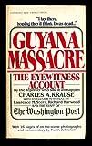The Guyana Massacre The Eyewitness Account