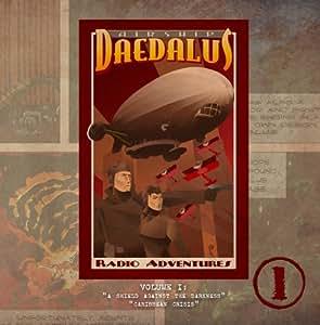 Airship Daedalus Radio Adventures Vol. 1