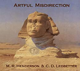 Artful Misdirection by [Ledbetter, C. D. , Henderson, M. R. ]