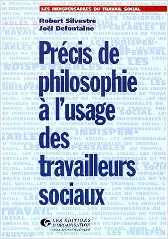 En ligne Précis de philosophie à usage des travailleurs sociaux pdf epub