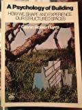 A Psychology of Building, Glenn R. Lym, 0137352174