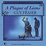 A Plague of Lions | Guy Fraser