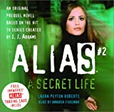 img - for Alias #2: The Secret Life book / textbook / text book
