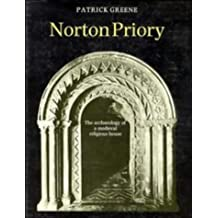 Norton Priory: The Archaeology of a Medieval Religious House
