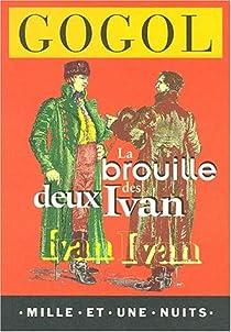 La brouille des deux Ivan par Gogol
