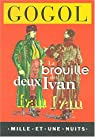 La Brouille des deux Ivan par Nikolai Gogol