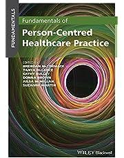 Fundamentals of Person-Centred Healthcare Practice