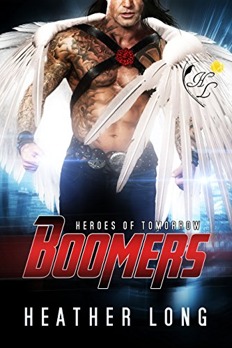 Heroes of Tomorrow (Boomers Book 4)