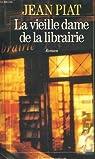 La vieille dame de la librairie par Piat