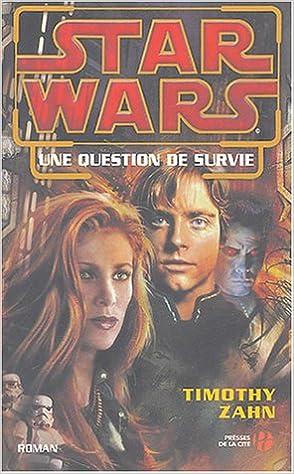 Télécharger en ligne Star Wars : Une Question de Survie epub pdf