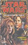 Star Wars : Une Question de Survie par Zahn