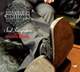 Soul Integration by Monsieur Dubois (2008-01-08)