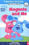 Magenta and Me, Deborah Reber, 0689831234