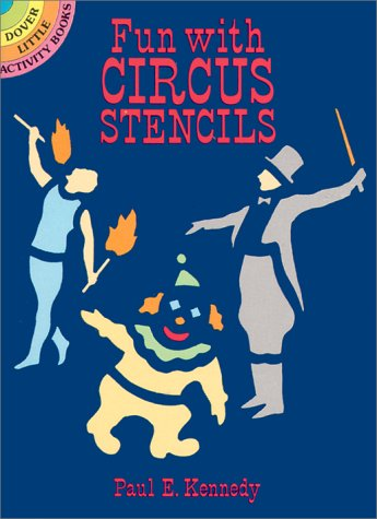 Fun with Circus Stencils (Dover Little Activity Books)