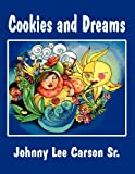 Cookies and Dreams, Johnny Lee Carson Sr., 1627096825