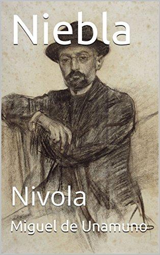 Niebla: Nivola (Spanish Edition) by [de Unamuno, Miguel]