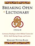 Breaking Open the Lectionary, Margaret Nutting Ralph, 0809142899