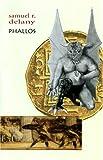 Phallos, Samuel R. Delany, 0917453417
