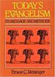img - for Today's Evangelism: Its Message and Methods book / textbook / text book