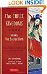 The Three Kingdoms, Volume 1: The Sac...