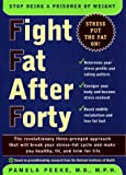 Fight Fat after Forty, Pamela Peeke, 0670889199