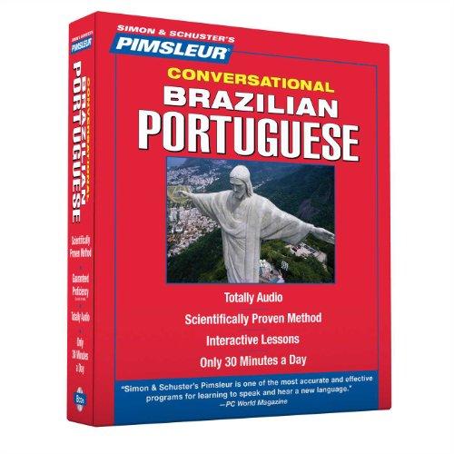 Pimsleur Portuguese (Brazilian) Conversational Course - Level 1 Lessons 1-16 CD: Learn...