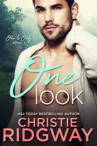 One Look (One & Only Book 1) by [Ridgway, Christie]