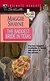 The Baddest Bride in Texas, Maggie Shayne, 0373079079