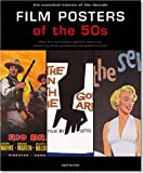 Film Posters of the 50's: The Essential Movies of the Decade
