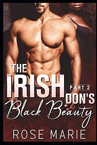 The Irish Don's Black Beauty: Part Two by Independently published