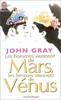 Les hommes viennent de Mars, les femmes viennent de Vénus par Gray