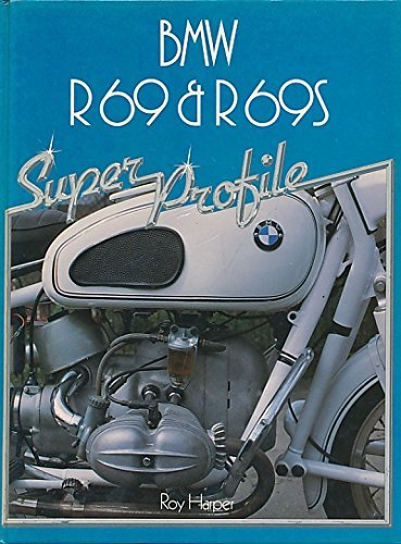 B. M. W. R69 and R69S (Super Profile) by Roy R. Harper for sale  Delivered anywhere in Canada