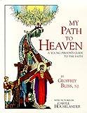My Path to Heaven, Geoffrey Bliss, 0918477484
