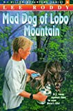 Mad Dog of Lobo Mountain, Lee Roddy, 1564765067