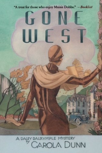 Gone West: A Daisy Dalrymple Mystery (Daisy Dalrymple Mysteries)