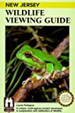 New Jersey Wildlife Viewing Guide, Karenne Snow and Laurie Pettigrew, 1560445696
