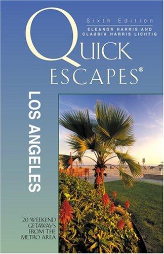 Download Quick Escapes: Los Angeles, 6th Edition pdf