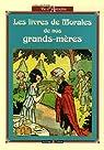 Les livres de morale de nos grands-mères par Boyer