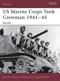 img - for US Marine Corps Tank Crewman 1941 45: Pacific (Warrior) book / textbook / text book